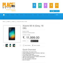 Xiaomi Mi 4i (Grey, 16 GB) Review & Specification at Placewellretail.com