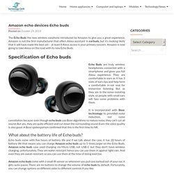 Amazon echo buds-Price and Specification-Technologydrift