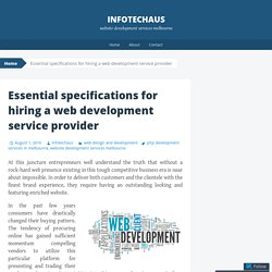 Essential specifications for hiring a web development service provider