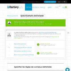 Spécifications éditoriales, spécifier les règles de contenus — IAFACTORY