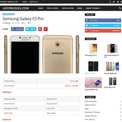Samsung Galaxy C5 Pro Price, Specifications, Features 2017