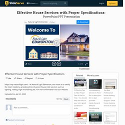 Effective House Services with Proper Specifications