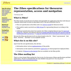 Zthes - The Zthes specifications for thesaurus representation, access and navigation
