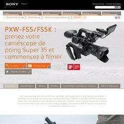 PXW-FS5 (PXWFS5) : Spécifications techniques