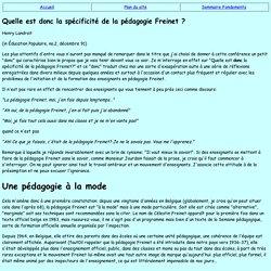 Quelle est donc la spécificité de la pédagogie Freinet ?