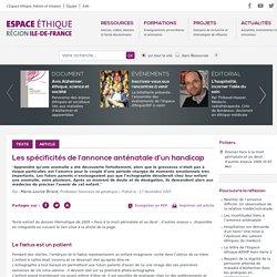 espace-ethique.org- Les spécificités de l'annonce anténatale d'un handicap