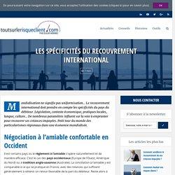 Spécificités du recouvrement international de créances