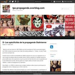 D- Les spécificités de la propagande Stalinienne - tpe-propagande.overblog.com