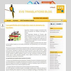 Les spécificités de la traduction dans le domaine du tourismeEVS Translations