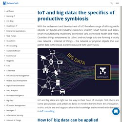 IoT and big data: the specifics of productive symbiosis