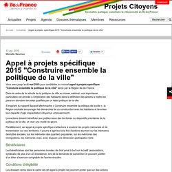 """Appel à projets spécifique 2015 """"Construire ensemble la politique de la ville"""""""