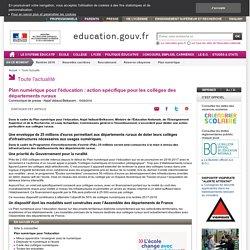 Plan numérique pour l'éducation : action spécifique pour les collèges des départements ruraux
