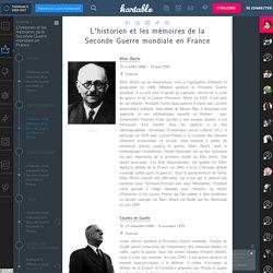 Histoire Spécifique - Personnages : L'historien et les mémoires de la Seconde Guerre mondiale en France