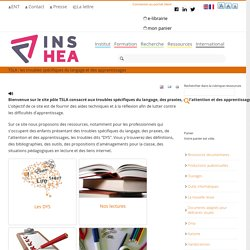 TSLA : les troubles spécifiques du langage et des apprentissages