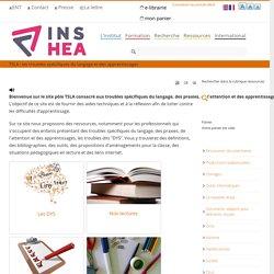 INSHEA : les troubles spécifiques du langage et des apprentissages