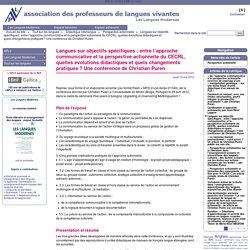 Langues sur objectifs spécifiques : entre l'approche communicative et la perspective actionnelle du CECRL, quelles évolutions didactiques et quels changements pratiques ? Une conférence de Christian Puren