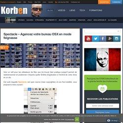 Spectacle - Agencez votre bureau OSX en mode feignasse
