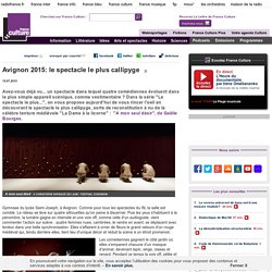 Avignon 2015: le spectacle le plus callipyge