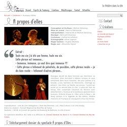 A propos d'Elles - un spectacle de la compagnie de l'interlock