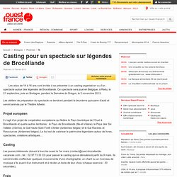 Casting pour un spectacle sur légendes de Brocéliande - Ploërmel - Théâtre