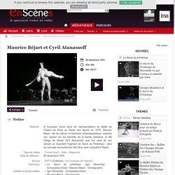 En scènes : le spectacle vivant en vidéo - Maurice Béjart et Cyril Atanassoff