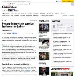 Censure d'un spectacle parodiant les discours de Sarkozy