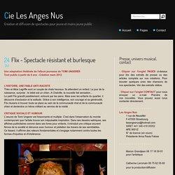 Flix - Spectacle résistant et burlesque - Cie Les Anges Nus