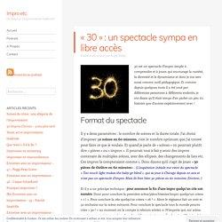 «30» : un spectacle sympa en libre accès – Impro etc.