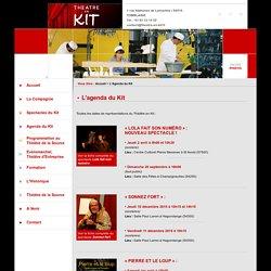 Agenda des spectacles de la compagnie du Théâtre en Kit