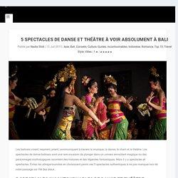 5 spectacles de danse et théâtre à voir absolument à Bali