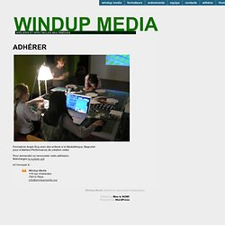 Windup Media | ateliers et spectacles multimédias