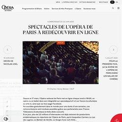 SPECTACLES DE L'OPÉRA DE PARIS À REDÉCOUVRIR EN LIGNE