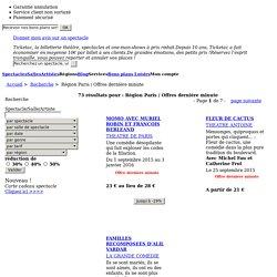 Spectacles, Théâtre, Concerts à Paris, réservation à prix discount - TickeTac, sortez malin