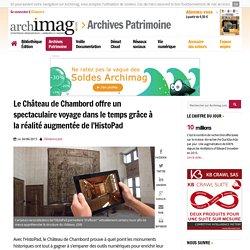 Le Château de Chambord et la réalité augmentée