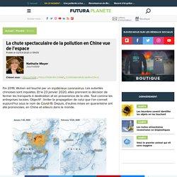 La chute spectaculaire de la pollution en Chine vue de l'espace