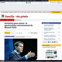 GPA: le spectaculaire retournement de Manuel Valls