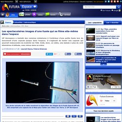 Les spectaculaires images d'une fusée qui se filme elle-même dans l'espace