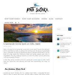 6 Spectacular Sunrise Spots on Oahu That You Mustn't Miss !