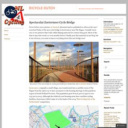 Spectacular Zoetermeer Cycle Bridge