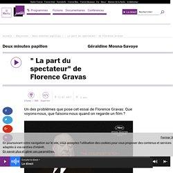""""""" La part du spectateur"""" de Florence Gravas"""