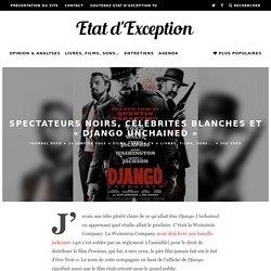 Spectateurs noirs, célébrités blanches et « Django Unchained »