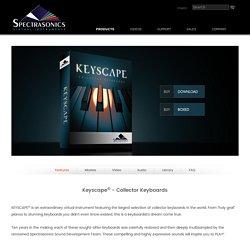 Spectrasonics - Keyscape - Collector Keyboards