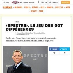 «Spectre», le jeu des 007 différences
