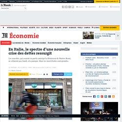 En Italie, le spectre d'une nouvelle crise des dettes ressurgit