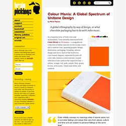 Colour Mania: A Global Spectrum of Unitone Design