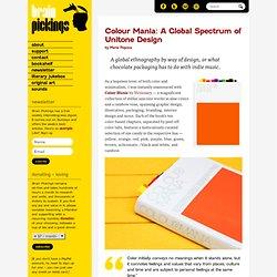 Colour Mania: A Global Spectrum of Unitone Design