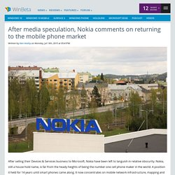 After media speculation, Nokia comments on returning to the mobile phone market