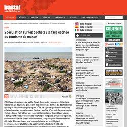 Spéculation sur les déchets : la face cachée du tourisme de masse