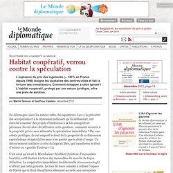 Habitat coopératif, verrou contre la spéculation, par Martin Denoun et Geoffroy Valadon