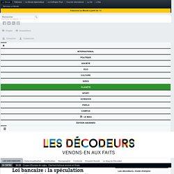 Loi bancaire : la spéculation a-t-elle réellement été interdite en France ?